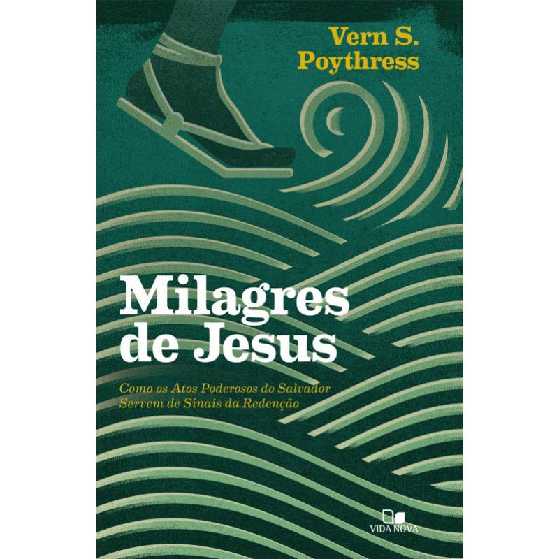 Livro - Milagres de Jesus - Vern S. Poythress