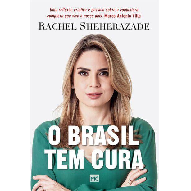 Livro - O Brasil Tem Cura - Rachel Sheherazade