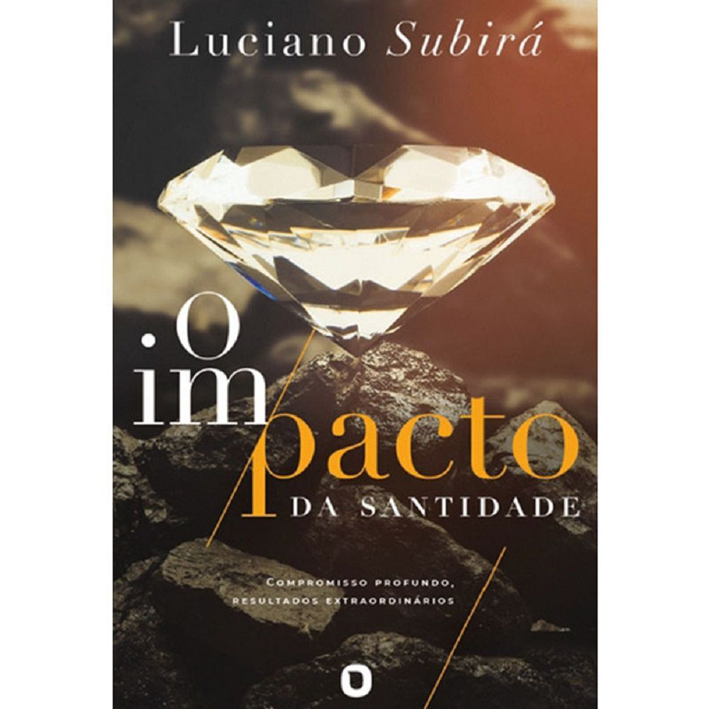 Livro - O impacto da santidade - Luciano Subirá - Editora LAN