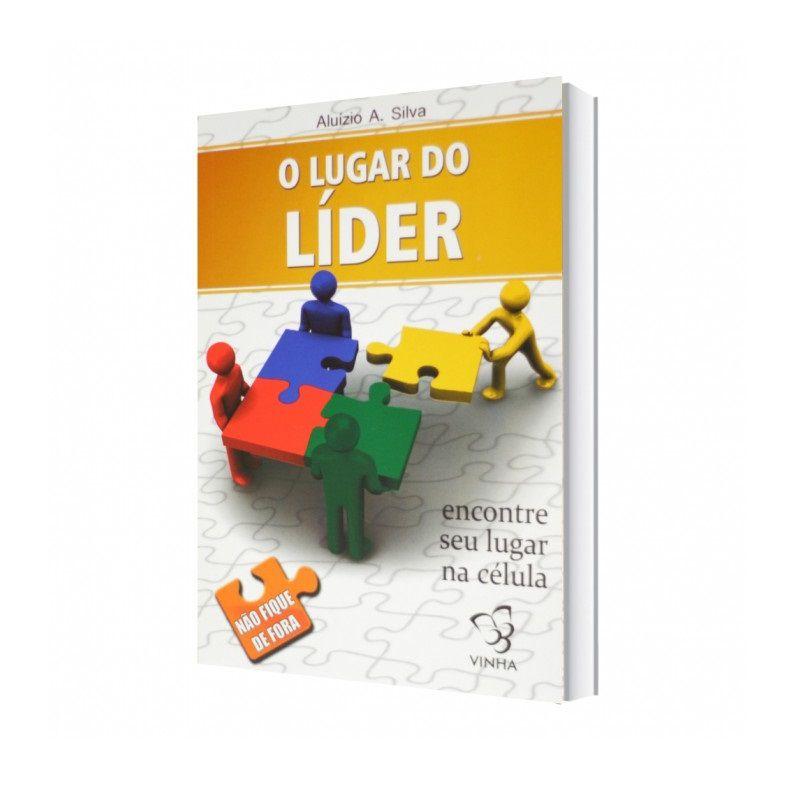 Livro - O Lugar do Líder - Aluízio A. Silva