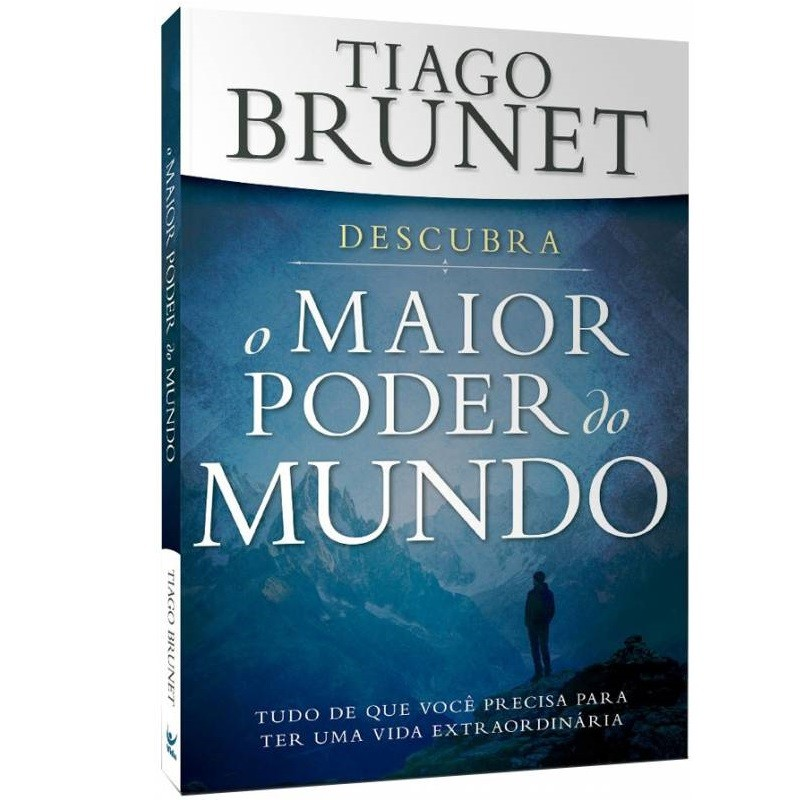 Livro  - O Maior Poder do Mundo - Tiago Brunet - Editora Vida