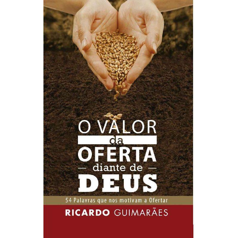 Livro - O Valor da Oferta Diante de Deus - Ricardo Guimarães