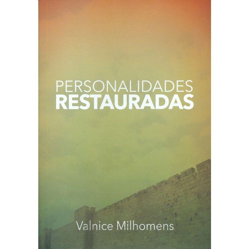 Livro - Personalidades Restauradas - Valnice Milhomens