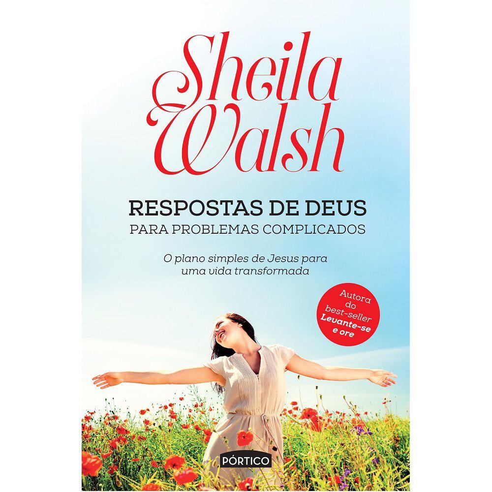 Livro - Respostas de Deus para problemas complicados - Sheila Walsh - Editora Pórtico