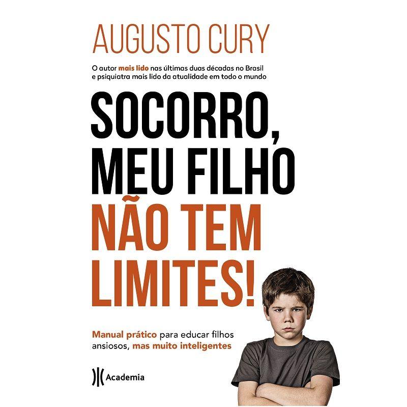 Livro - Socorro, meu filho não tem limites! - Augusto Cury