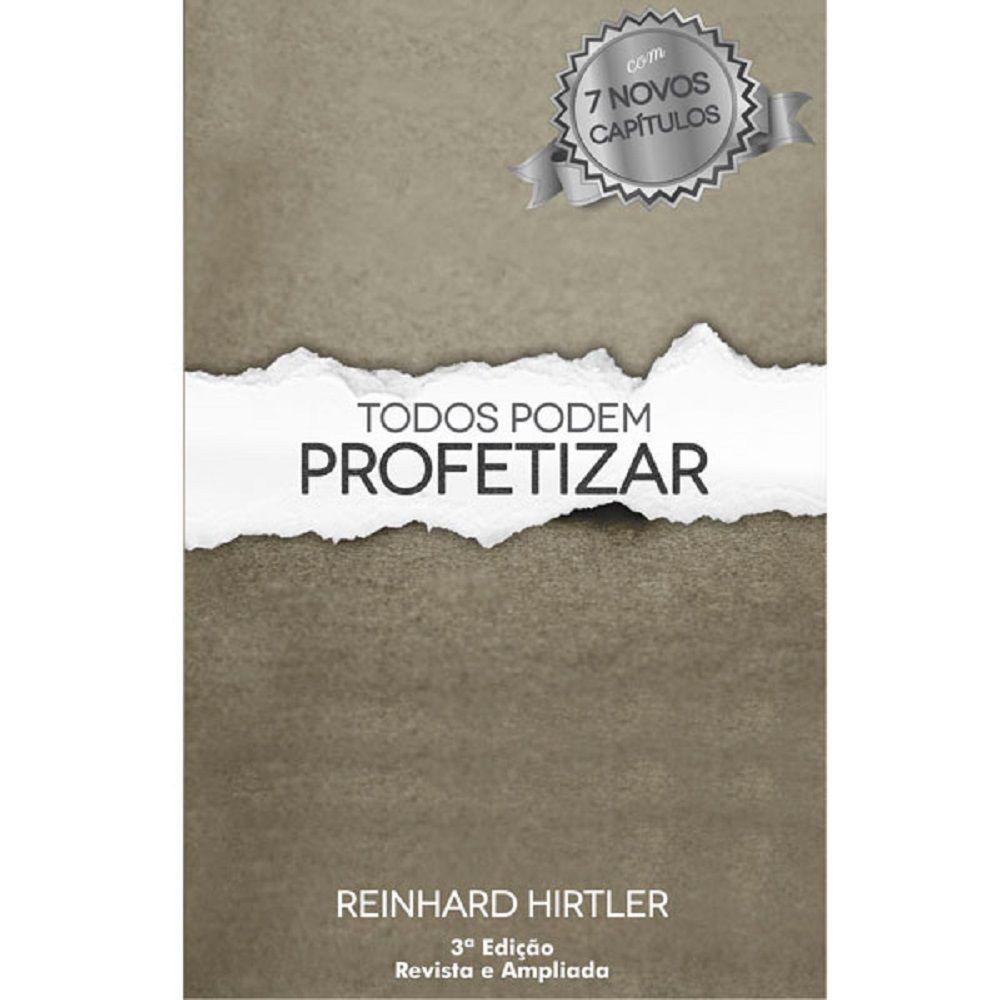 Livro - Todos podem Profetizar - Reinhard Hirtler - Editora RH Publicações