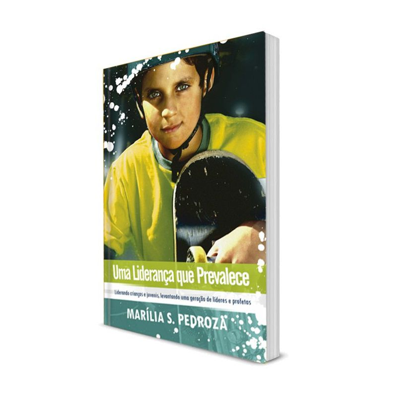 Livro - Uma Liderança que Prevalece - Marília Pedroza