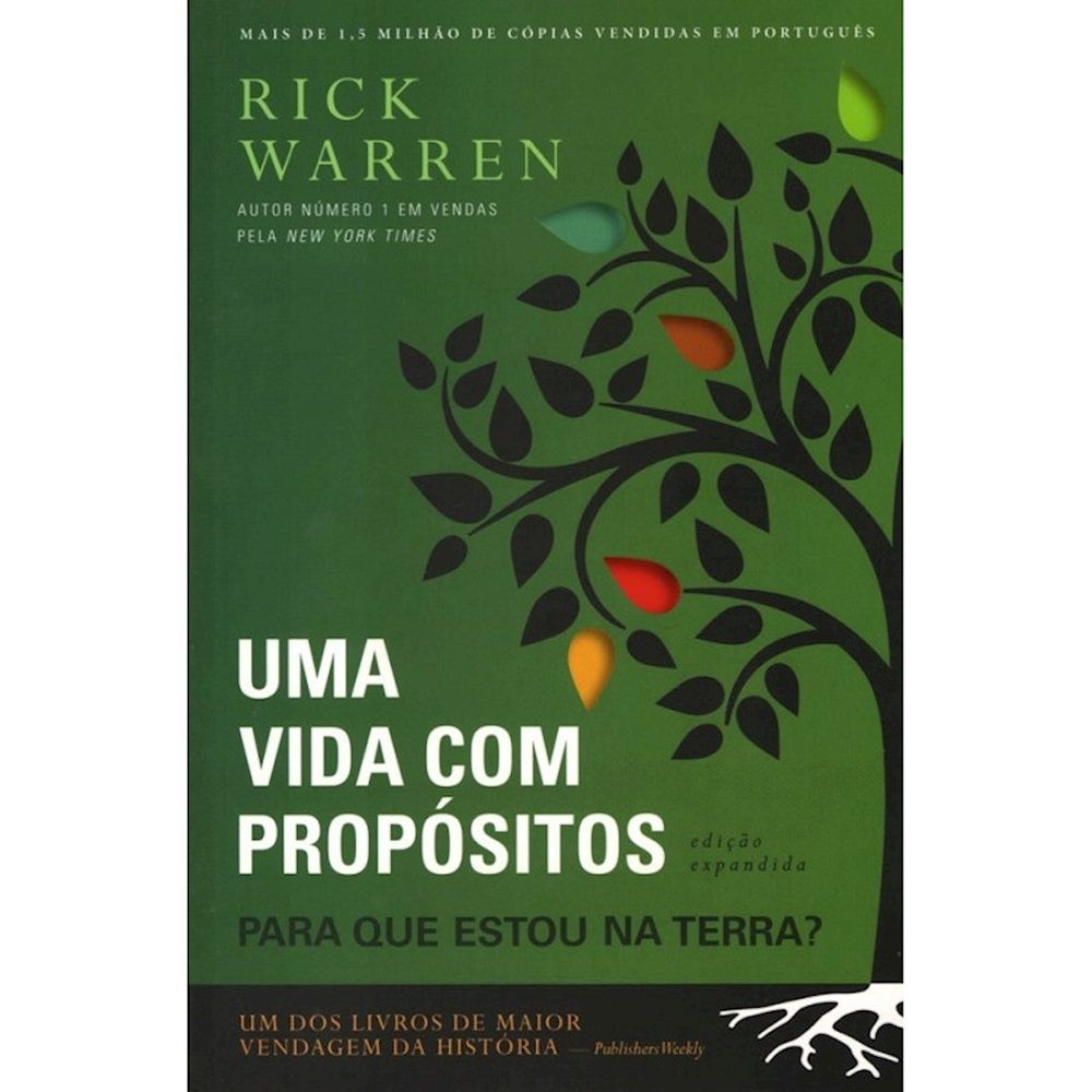 Livro - Uma Vida com Propósitos  - Rick Warren - Editora Vida