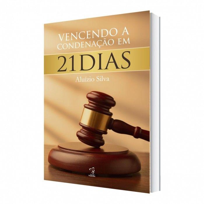 Livro Vencendo a Condenação em 21 Dias Aluízio Silva