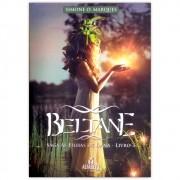 Beltane – A Saga das filha de Dana Livro 3