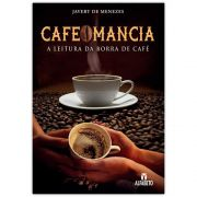 Cafeomancia - A Leitura da Borra de Café