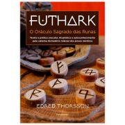 Futhark - O Oráculo Sagrado das Runas