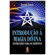 Introdução à Magia Divina - Instruções para os Neófitos