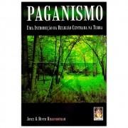 Paganismo  Uma Introdução da Religião Centrada na Terra
