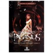 Paganus - Saga As filhas de Dana Livro 1