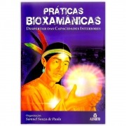 Práticas Bioxamânicas