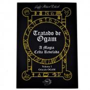 Tratado de Ogam - A Magia Celta Revelada Vol. 1