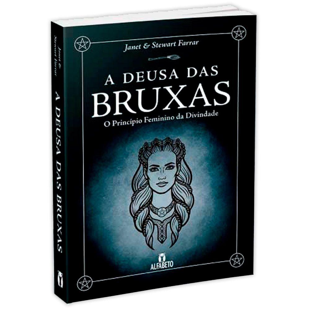 A Deusa das Bruxas - O Princípio Feminino da Divindade