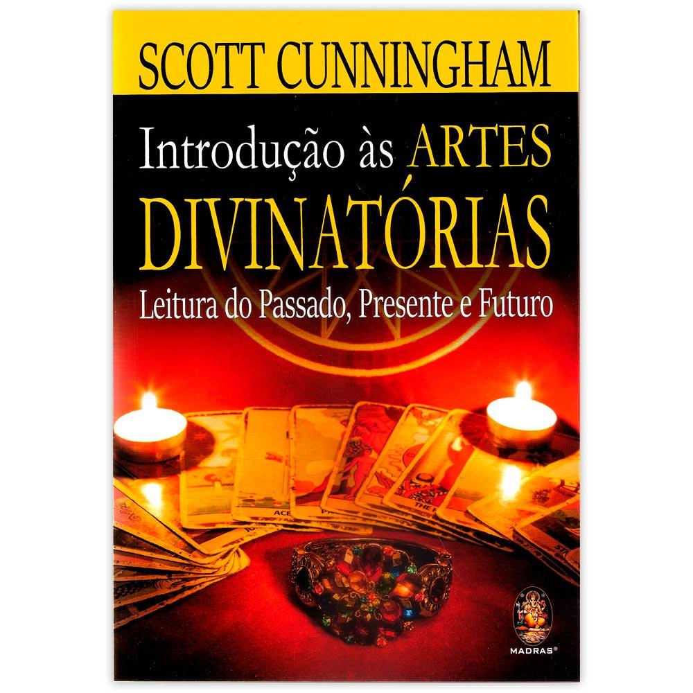 Introdução às Artes Divinatórias - Leitura do Passado, Presente e Futuro