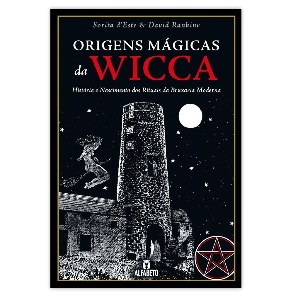 Origens Mágicas da Wicca - História e Nascimento dos Rituais da Bruxaria Moderna
