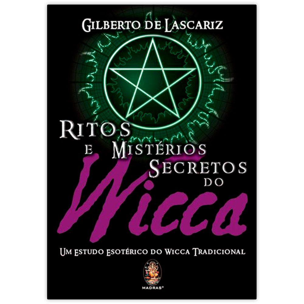 Ritos e Mistérios Secretos da Wicca