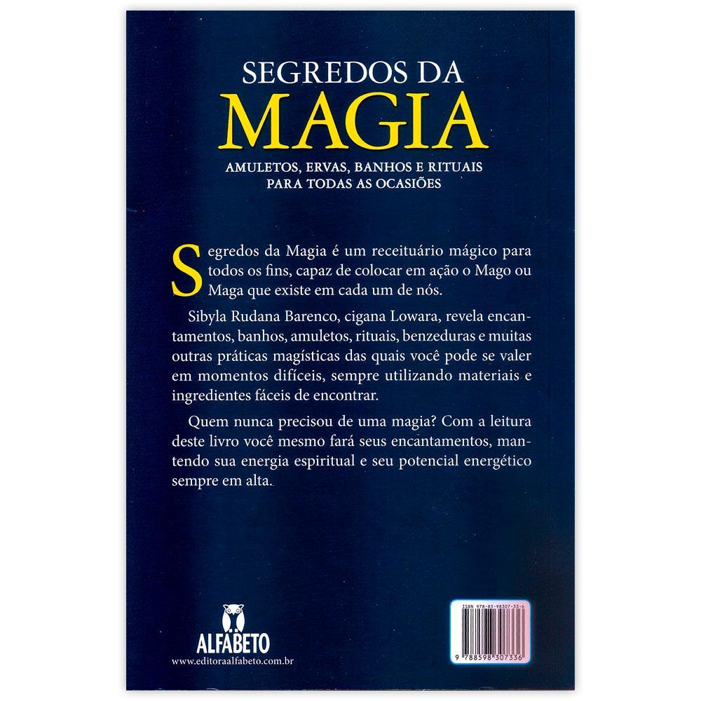 Segredos da Magia - Amuletos, ervas, banhos e rituais para todas as ocasiões