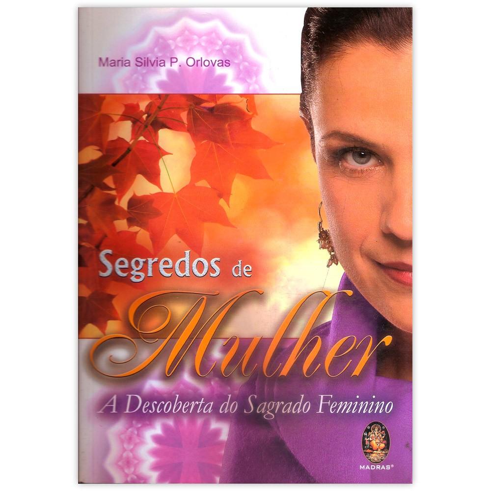 Segredos de Mulher - A Descoberta do Sagrado Feminino