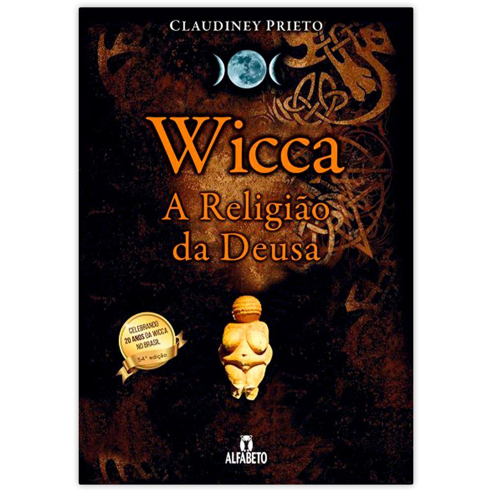 Wicca A religião da Deusa  Edição especial de 20 anos