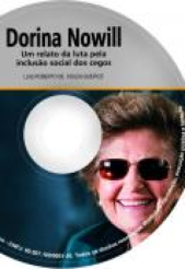 Audiolivro DORINA NOWILL, Um relato da luta pela inclusão
