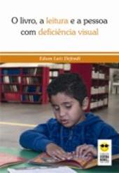 O livro, a leitura e a pessoa com deficiência visual