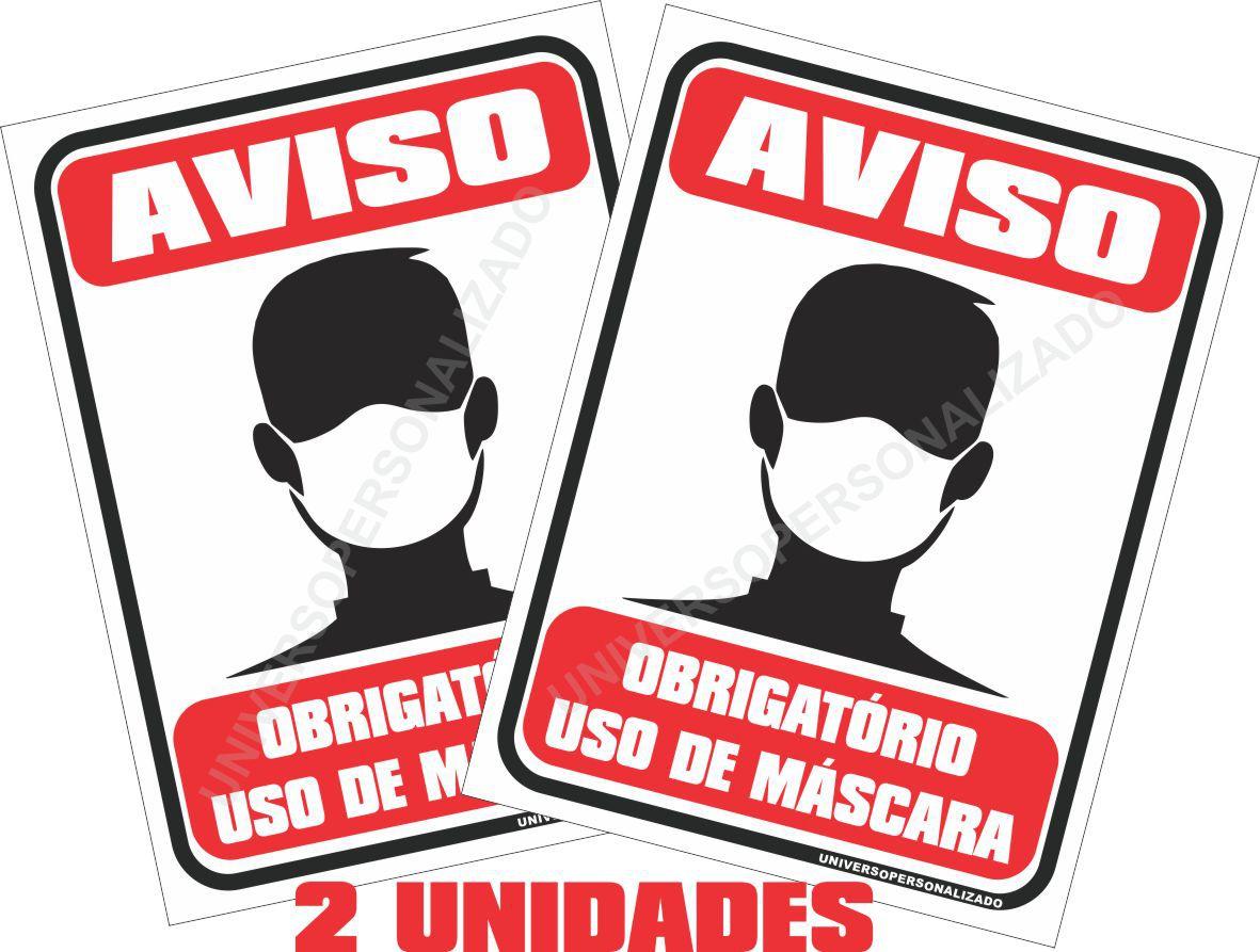 02 PLACAS PS AVISO OBRIGATÓRIO USO DE MÁSCARA M-UP-310520