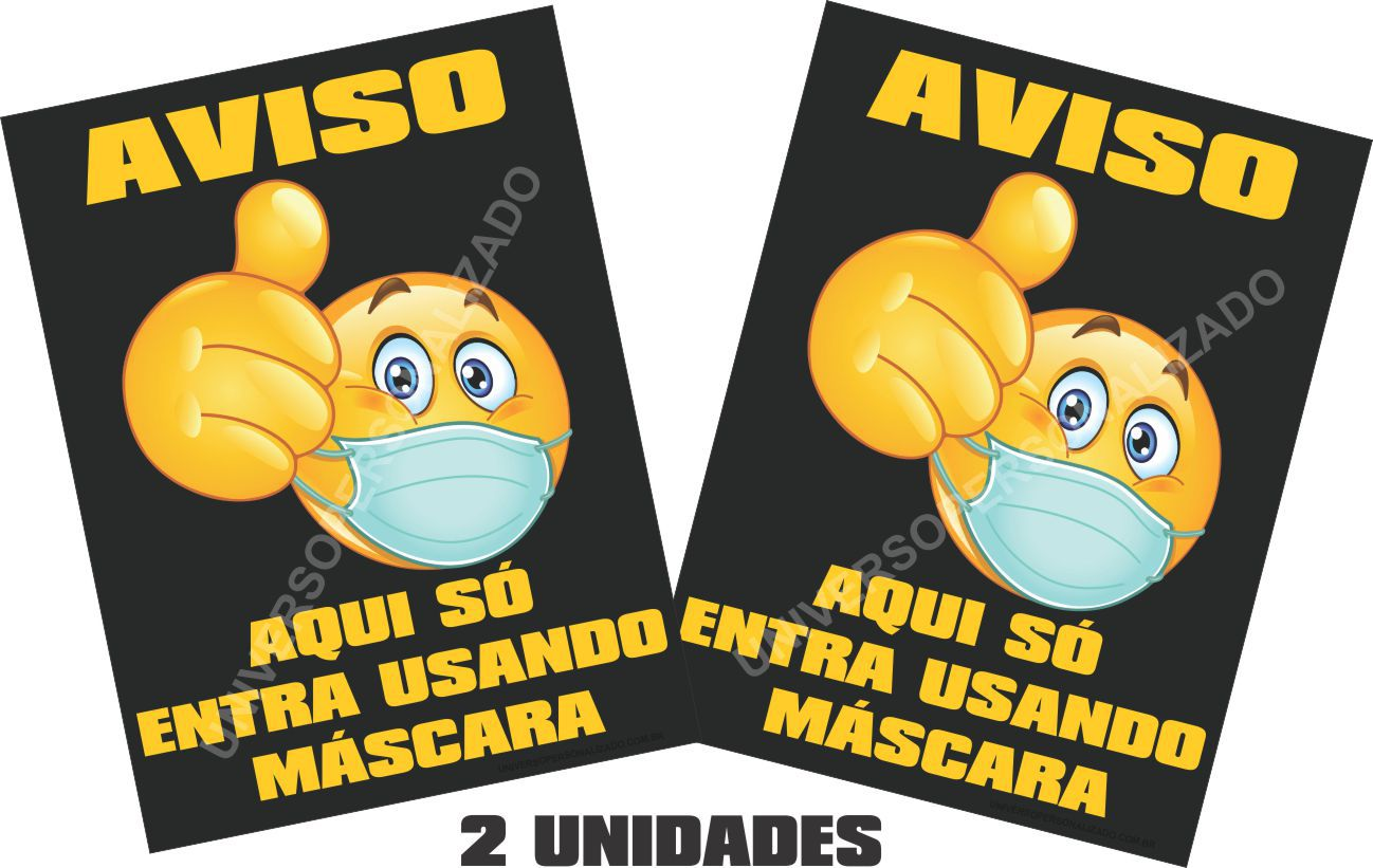 02 PLACAS PS AVISO PROIBIDO ENTRAR SEM MÁSCARA EMOJI M-UP-020620