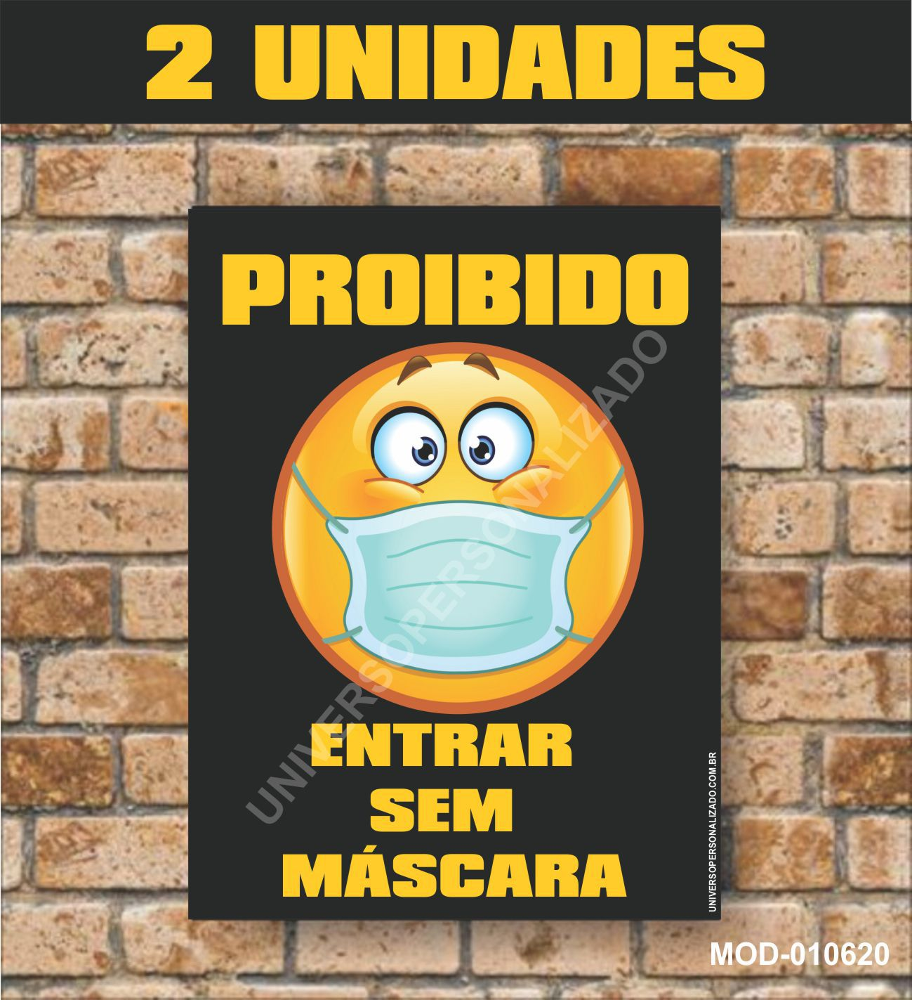 02 PLACAS PS PROIBIDO ENTRAR SEM MÁSCARA EMOJI M-UP-010620