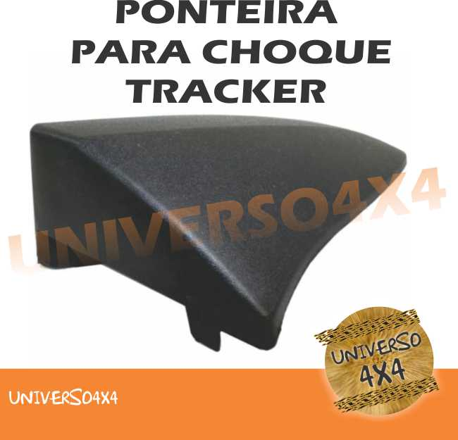 Ponteira Parachoque Dianteiro Tracker, 2 Lados Direito + Esquerda Fibra