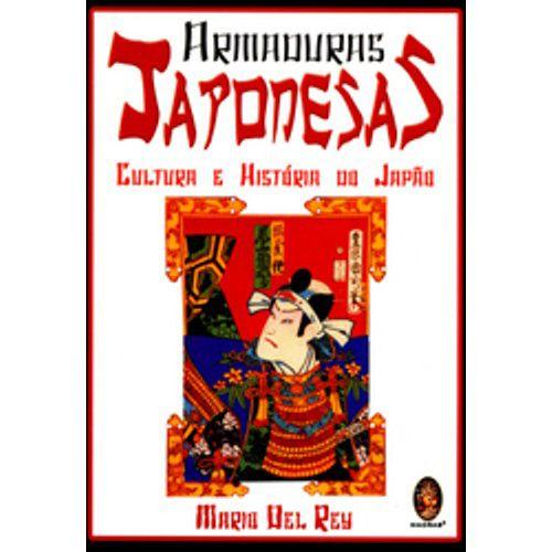 Livro Armaduras Japonesas - Cultura e História do Japão - Mario Del Rey .