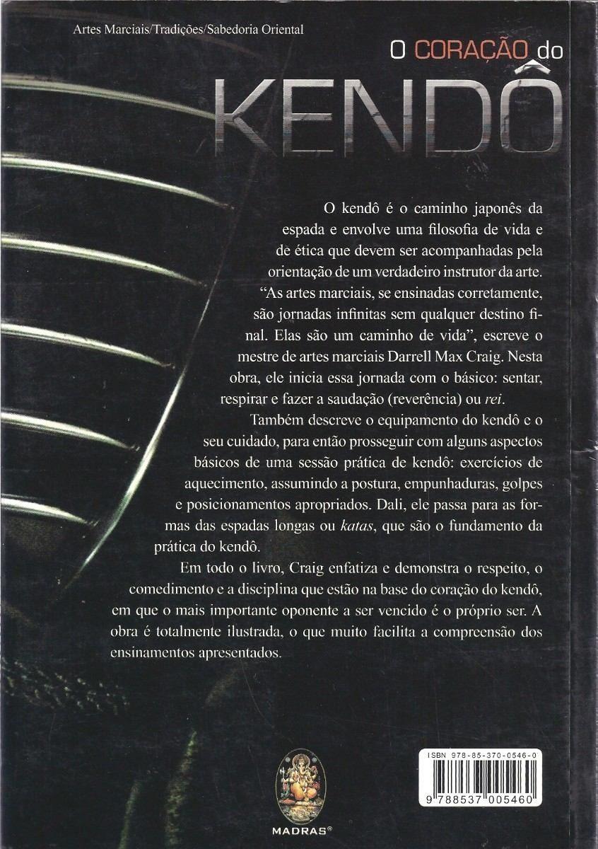 Livro O Coração do Kendo - Darrell Max Craig .  - Loja do Competidor
