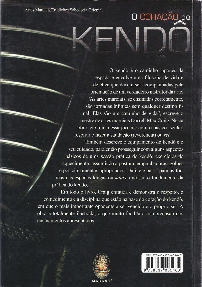 Livro O Coração do Kendo - Darrell Max Craig  - Loja do Competidor
