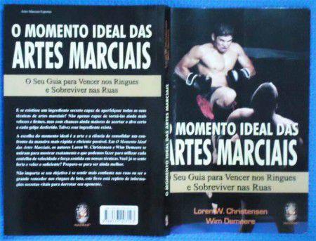 Livro O Momento Ideal Das Artes Marciais - Loren e Win Christensen .  - Loja do Competidor