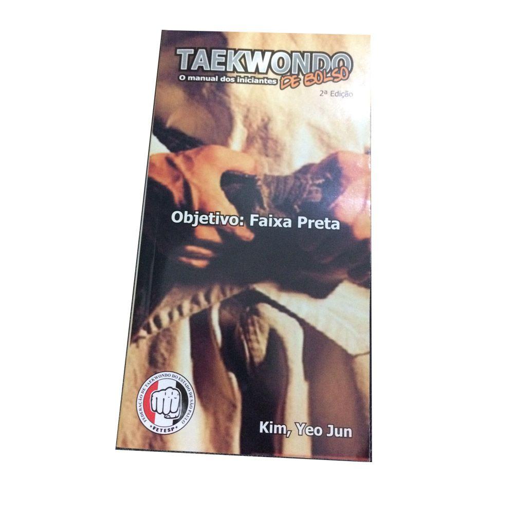 Livro Taekwondo de Bolso - Manual dos Iniciantes - Yeo Jun Kim -