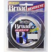 Linha Monofilamento Owner Broad Silver Eye 0,37mm - Lbs - 300m