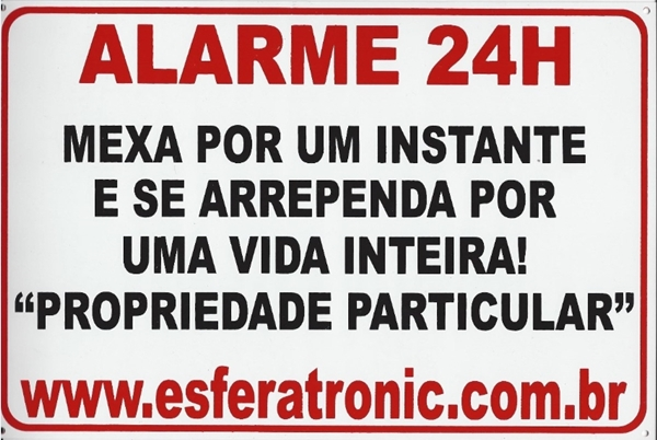 Placa de sinalização Alarme 24h