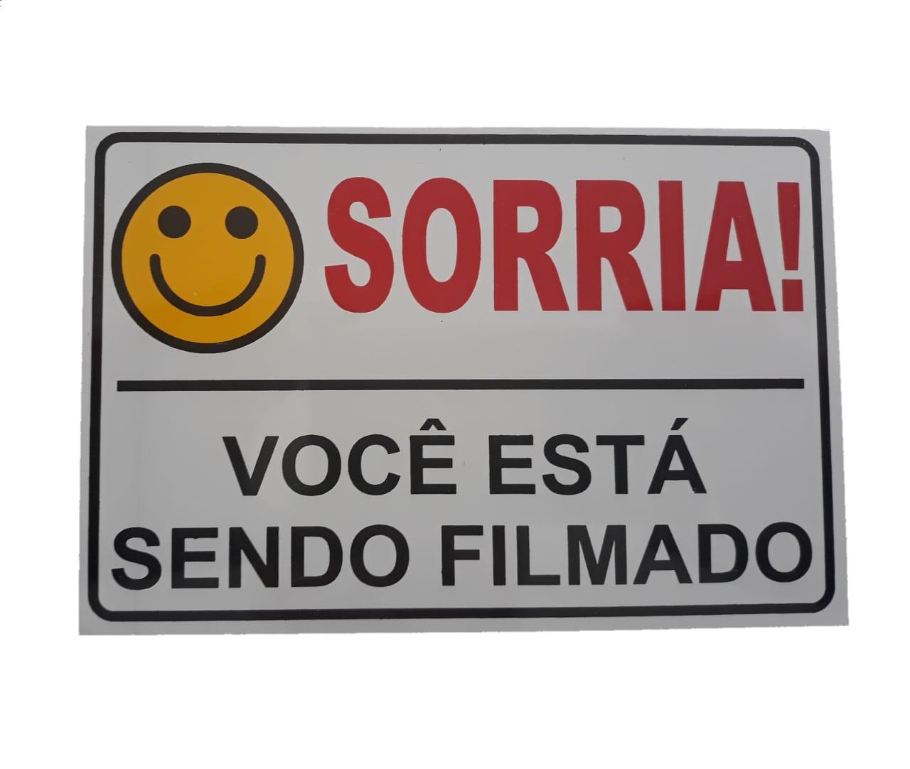 Placa de sinalização ''Sorria Você está sendo Filmado''