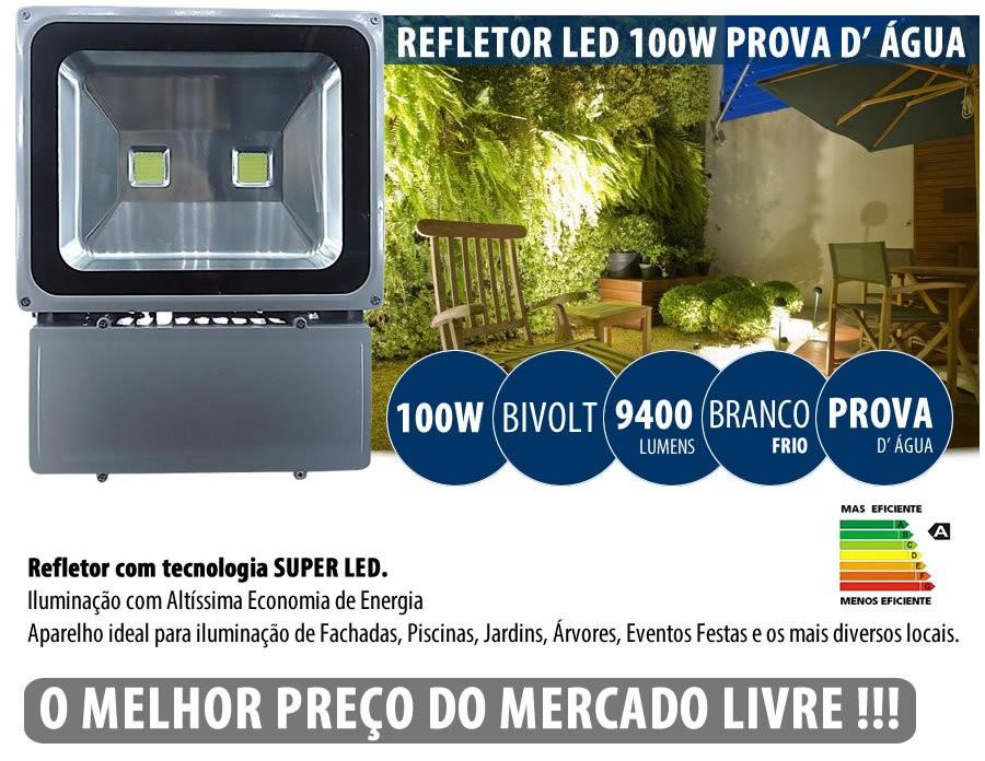 Refletor Led 100w Holofote Bivolt A Prova D