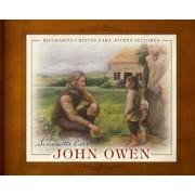 John Owen - Simonetta Carr (COLORIDO)