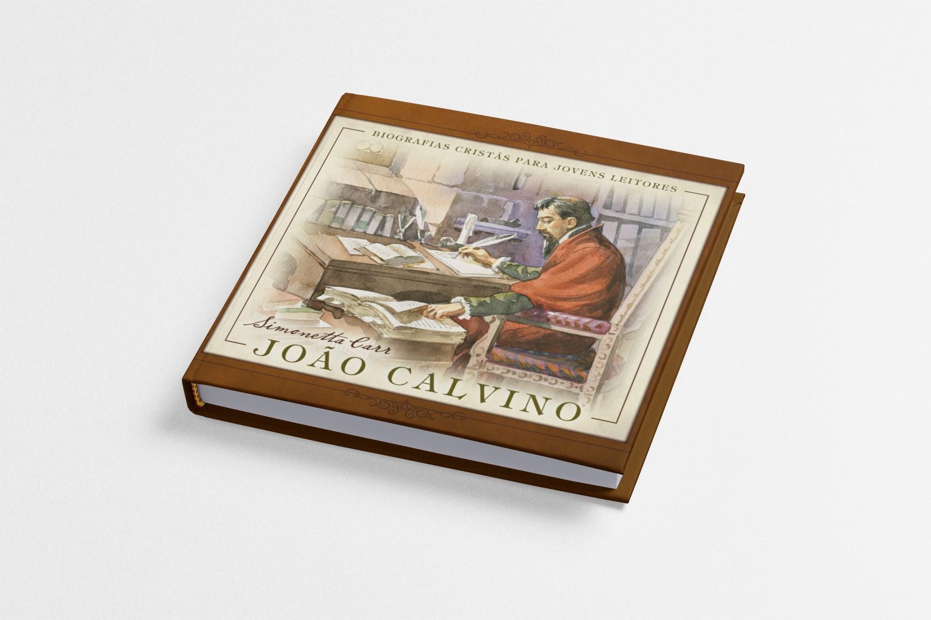 João Calvino - Simonetta Carr (COLORIDO)