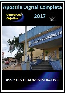 Apostila Câmara de Campo Grande MS 2017 - ASSISTENTE ADMINISTRATIVO