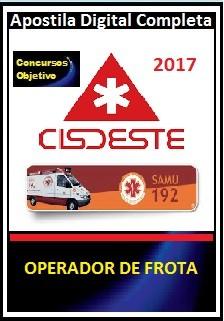 Apostila Cisdeste MG 2017 - OPERADOR DE FROTA