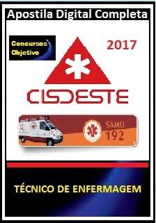Apostila Cisdeste MG 2017 - TÉCNICO DE ENFERMAGEM