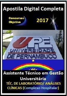 Apostila Concurso UPE 2017 - Assistente Téc em Gestão Universitária - TÉCNICO DE LABORATÓRIO/ ANÁLISES CLÍNICAS (Complexo Hospitalar)