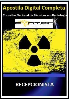Apostila Conselho Nacional de Técnicos em Radiologia CONTER 2017 - RECEPCIONISTA